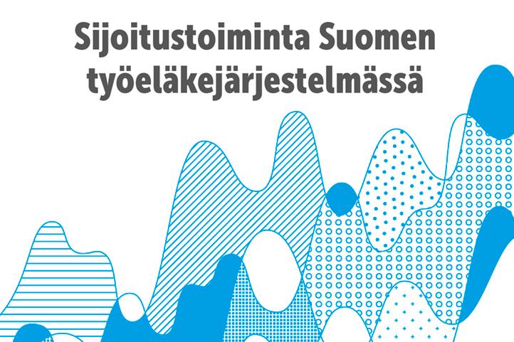 Sijoitustoiminta Suomen työeläkejärjestelmässä.